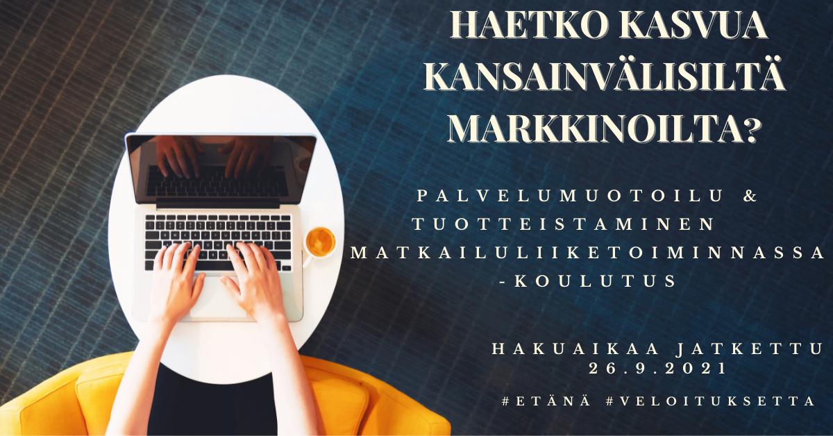 Palvelumuotoilu ja tuotteistaminen - Tampere 2021 - etäosallistuminen mahdollista